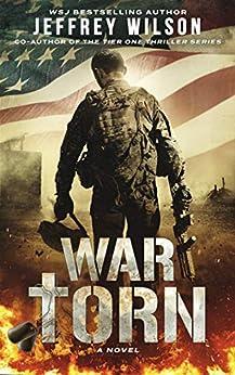 War Torn by [Jeffrey Wilson]
