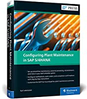 Configuring Plant Maintenance in SAP S/4HANA (R)