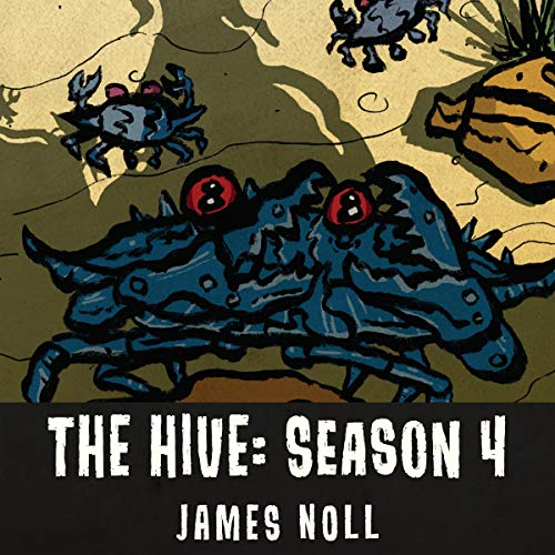 The Hive: Season 4 audiobook cover art