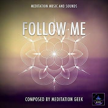 Follow Me, Meditation Music, Sleep Sounds, Spa, Yoga (With Rain Sound Effects)