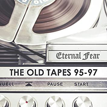 The Old Tapes 95-97