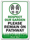 Please Keep Off Grass Respect My Garden Sign, 10' x14' Industrial Grade Aluminum, Easy Mounting, Rust-Free/Fade Resistance, Indoor/Outdoor, USA Made by MY SIGN CENTER