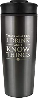 Pyramid International Game of Thrones Travel Mug I Drink and I Know Things Tazze