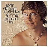 John Denver - Definitive All-Time Greatest Hits by John Denver (2004-05-03)