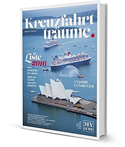 KREUZFAHRTTRÄUME 2016 - Die Kreuzfahrtbibel