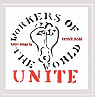 Workers of the World: Unite
