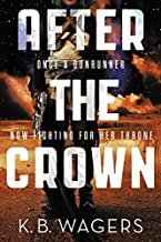 After the Crown (The Indranan War, 2)