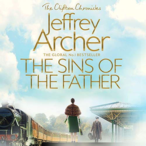 Couverture de The Sins of the Father: Clifton Chronicles, Book 2