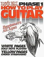 Ernie Ball How to Play Guitar Phase 1 Book [並行輸入品]