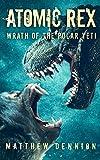 Atomic Rex: Wrath of the Polar Yeti