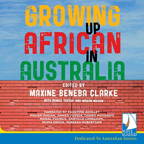 Growing Up African in Australia cover art