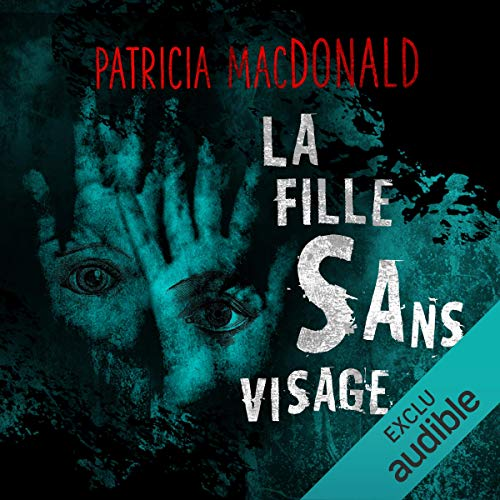 La fille sans visage audiobook cover art
