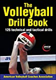 The Volleyball Drill Book - American Volleyball Coaches Association