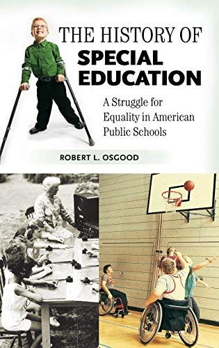 The History of Special Education: A Struggle for Equality...