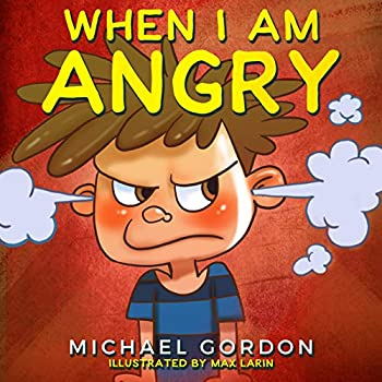 When I am Angry   Children s book about anger children books ages 3 5 kids books   Self-Regulation Skills 2