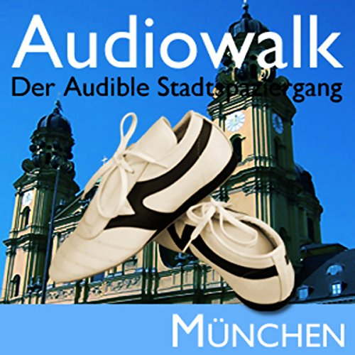 Audiowalk München audiobook cover art