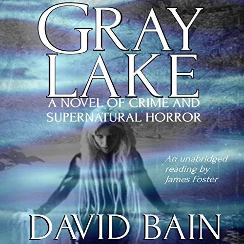 Gray Lake audiobook cover art