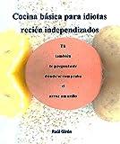 Cocina básica para idiotas recién independizados: Tú también te preguntaste dónde se compraba el arroz amarillo