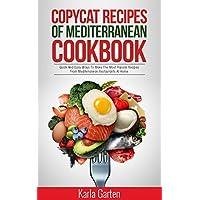 Deals on Copycat Recipes of Mediterranean Cookbook Kindle Edition