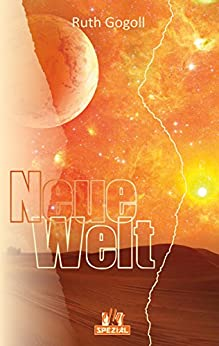 Neue Welt (German Edition) by [Ruth Gogoll]