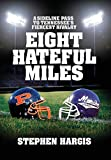 Eight Hateful Miles: A Sideline Pass to Tennessee's Fiercest Rivalry