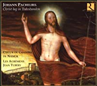 Christ Lag in Todesbanden by Pachelbel (2007-11-13)