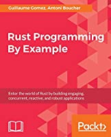 Rust Programming By Example Front Cover