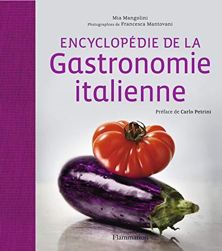 L'encyclopédie de la gastronomie italienne