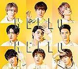 【メーカー特典あり】 HELLO HELLO (CD+DVD)(初回盤B)(A5サイズクリアファイル(B)付き)