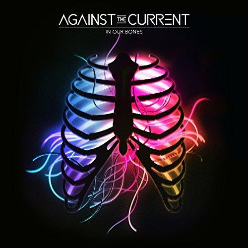 In Our Bones [Bonus Track]