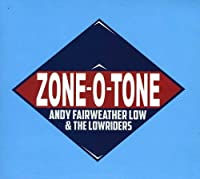 Zone-o-tone by Fairweather Low (2013-10-08)