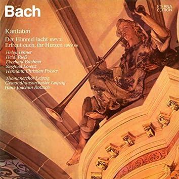 Bach: Der Himmel lacht, die Erde jubilieret / Erfreut euch, ihr Herzen