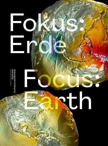 Fokus: Erde: Focus: Earth