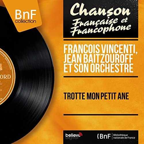 François Vincenti, Jean Baïtzouroff et son orchestre