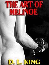 THE ART OF MELINOE; a Novel of Female Domination