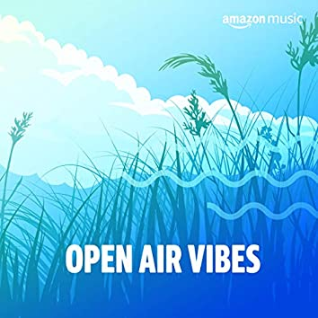 Open-Air Vibes