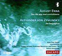 The Little Match Girl/Die Seejungfrau (Dausgaard) by Enna/Zemlinsky (2006-08-01)