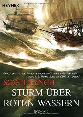 Sturm über roten Wassern: Band 2 - Roman (Locke Lamora, Band 2)