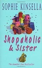 Shopaholic & Sister: (Shopaholic Book 4) by Sophie Kinsella (2005-01-03)
