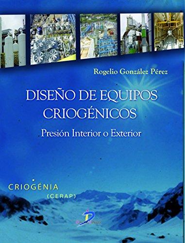 Diseño de equipos criogénicos:Presión Interior o Exterior-Criogenia (Este capítulo pertenece al libro...