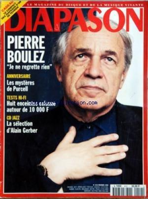 DIAPASON [No 412] du 01/02/1995 - PIERRE BOULEZ - ANNIVERSAIRE - LES MYSTERES DE PURCELL - TESTS HI-FI - 8 ENCEINTES COLONNE - CD JAZZ - LA SELECTION D'ALAIN GERBER