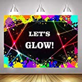 Fanghui 7x5FT Glow Neon Party Background for Photography Let's Glow Splatter Backdrop Banner Photo Booth Props Vinyl Black Background