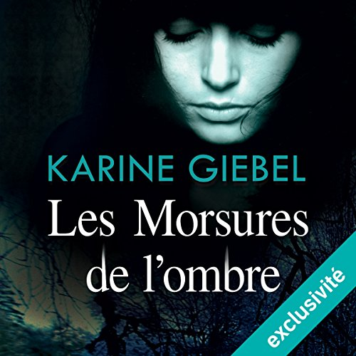 Les morsures de l'ombre audiobook cover art