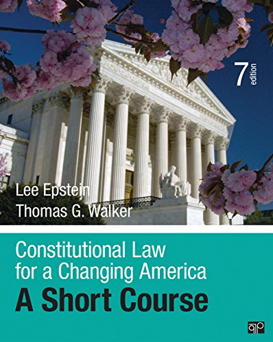 Constitutional Law for a Changing America: A Short Course (Seventh Edition)