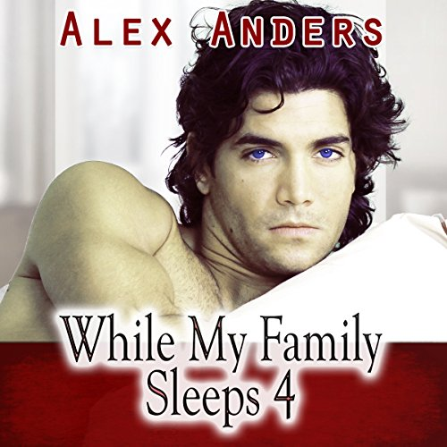 While My Family Sleeps 4 (M-M-F Ménage Erotica) audiobook cover art