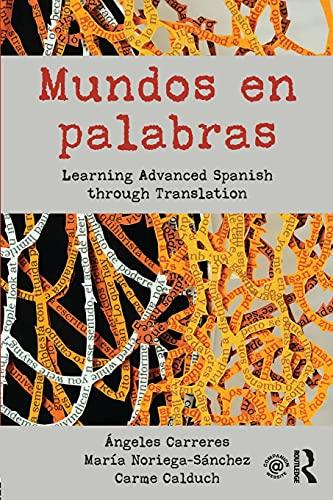 Mundos en palabras: Learning Advanced Spanish through Translation