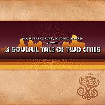 A Soulful Tale of Two Cities
