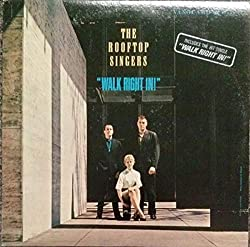 Walk Right In! [Vinyl LP]