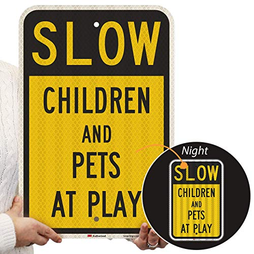"""SmartSign """"Slow - Children And Pets At Play"""" Sign   12"""" x 18"""" 3M High Intensity Grade Reflective Aluminum"""