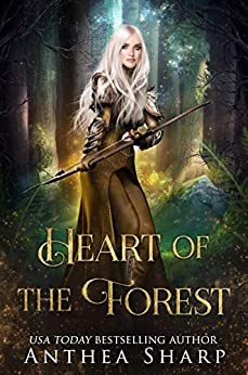 Heart of the Forest (The Darkwood Chronicles Book 4) by [Anthea Sharp]